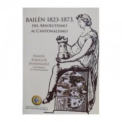 BAILEN 1823-1873 DEL...