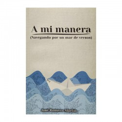 A MI MANERA (NAVEGANDO POR...